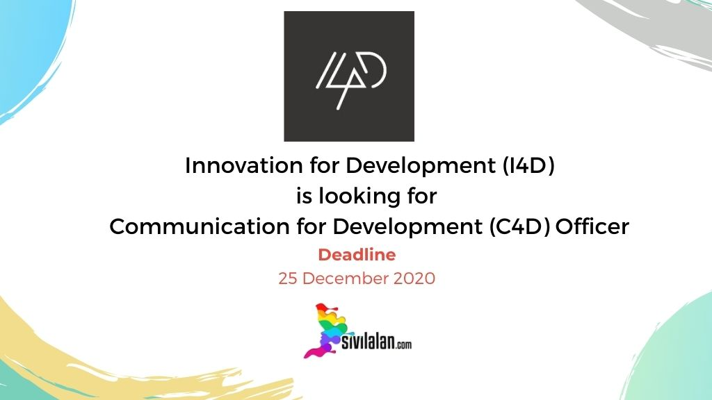 Innovation for Development (I4D) is looking for Communication for Development (C4D) Officer