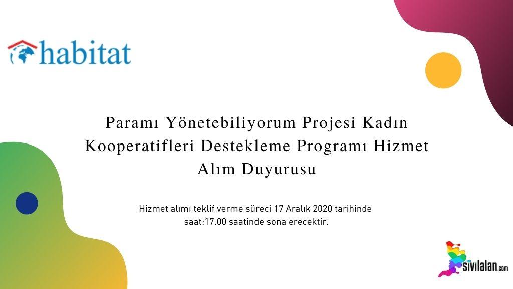 Paramı Yönetebiliyorum Projesi Kadın Kooperatifleri Destekleme Programı Hizmet Alım Duyurusu