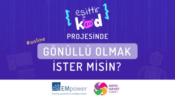 Eşittir Kod Projesi STEM Alanlarından Gönüllülerini Arıyor!
