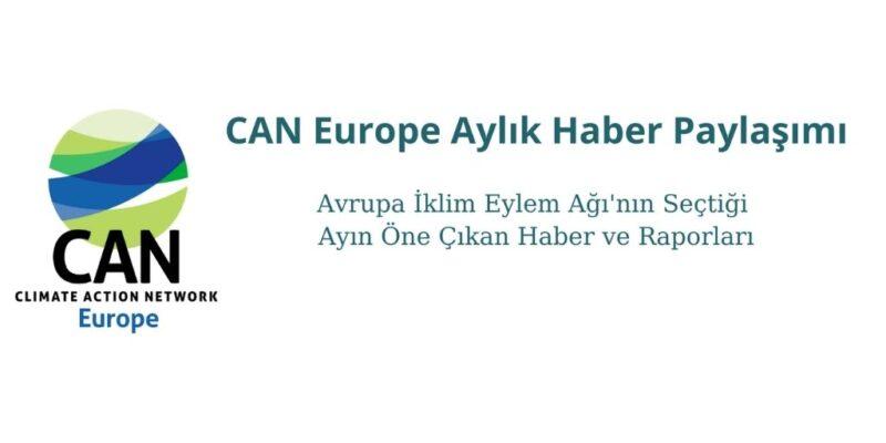 Avrupa İklim Eylem Ağı'nın seçtiği ayın öne çıkan haberler ve raporlarının mail adresinize gelmesi için kayıt olabilirsiniz.