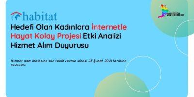 Hedefi Olan Kadınlara İnternetle Hayat Kolay Projesi Etki Analizi Hizmet Alım Duyurusu