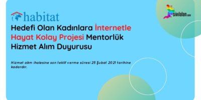 Hedefi Olan Kadınlara İnternetle Hayat Kolay Projesi Mentorlük Hizmet Alım Duyurusu