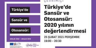 Çevrim içi Etkinlik-Türkiye'de sansür ve otosansür: 2020 yılının değerlendirmesi