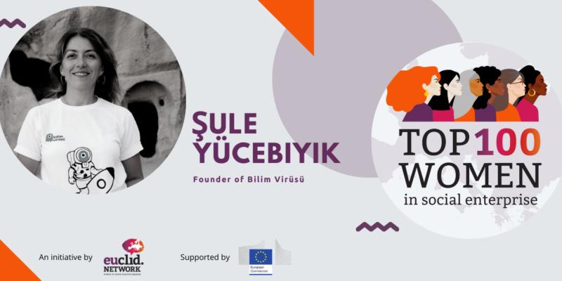 Avrupa'nın En İyi 100 Kadın Sosyal Girişimcisi Listesinde Virüs!