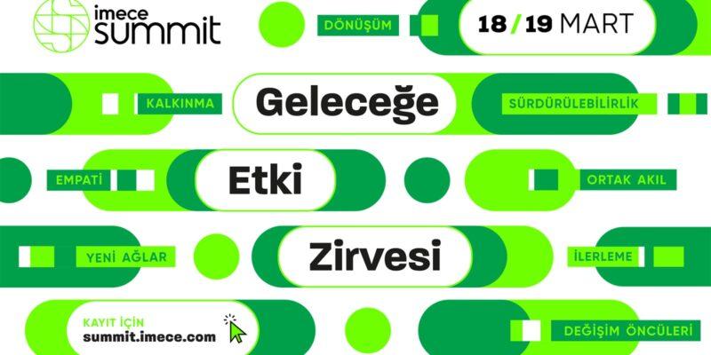 Değişim öncüleri, imece summit'te 'geleceğe etki'yi tartışacak!