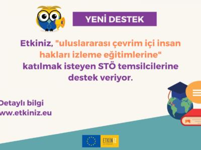 Etkiniz, STÖ temsilcilerinin uluslararası çevrimiçi insan hakları izleme eğitimlerine katılımını destekliyor