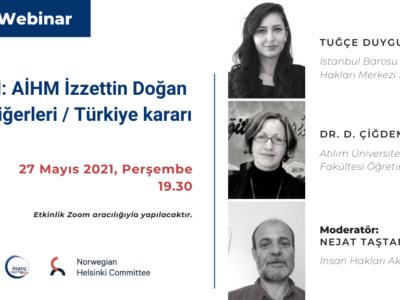 """""""5. yıl: AİHM İzzettin Doğan ve Diğerleri / Türkiye Kararı"""" webinarına davetlisiniz!"""